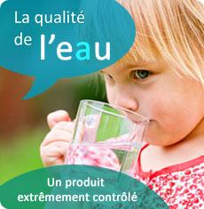 La qualité de l'eau - Un produit extrêmement contrôlé