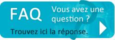 FAQ - Trouvez la réponse à vos questions